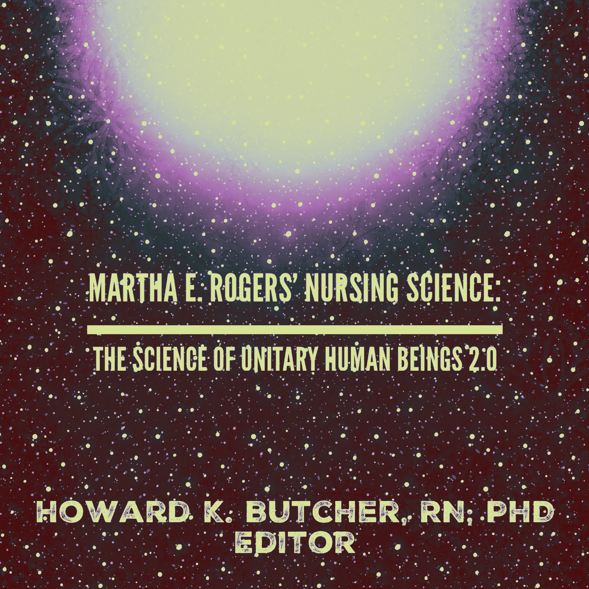 Cover image for  Martha E. Rogers' Nursing Science